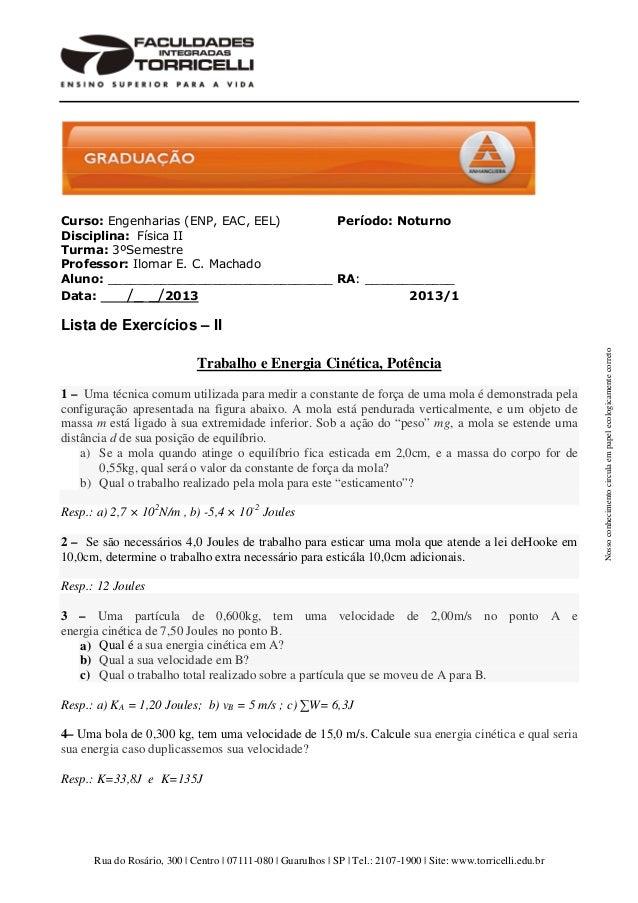 Rua do Rosário, 300 | Centro | 07111-080 | Guarulhos | SP | Tel.: 2107-1900 | Site: www.torricelli.edu.brNossoconhecimento...
