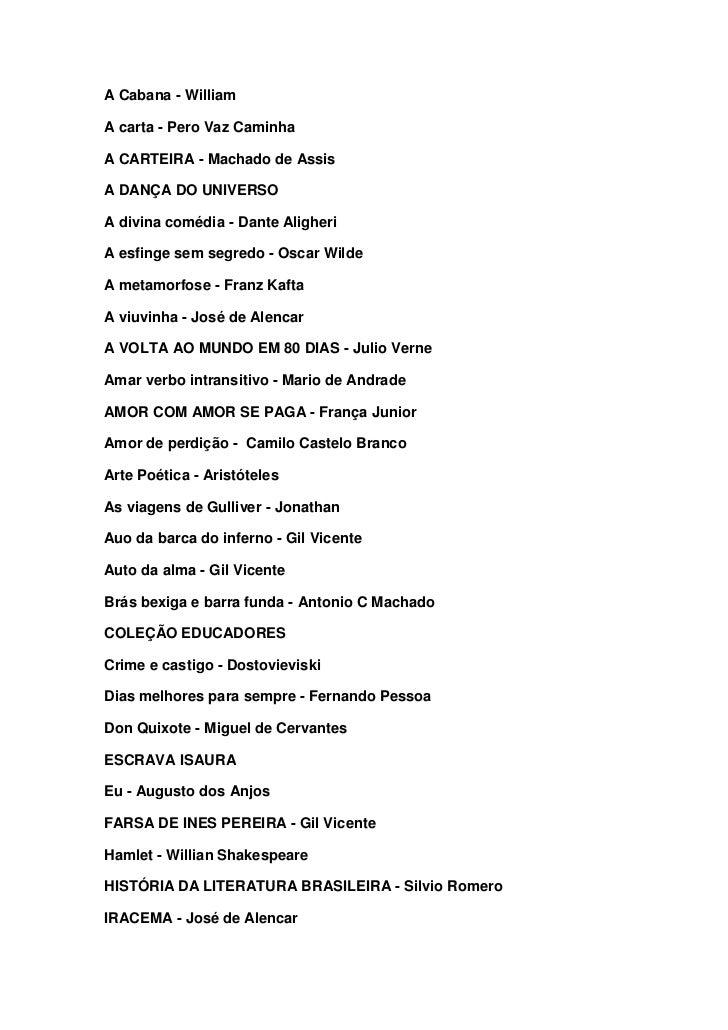 A Cabana - WilliamA carta - Pero Vaz CaminhaA CARTEIRA - Machado de AssisA DANÇA DO UNIVERSOA divina comédia - Dante Aligh...