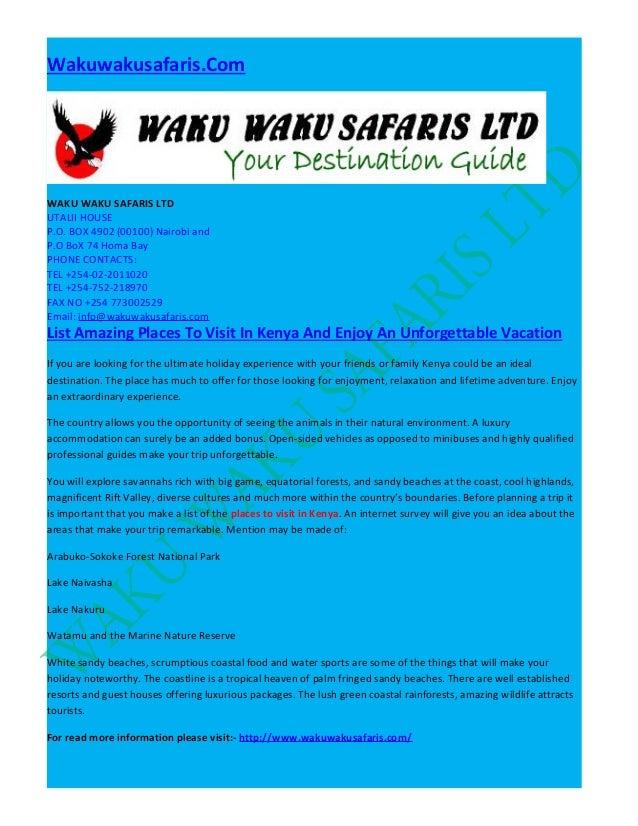 Wakuwakusafaris.Com  WAKU WAKU SAFARIS LTD UTALII HOUSE P.O. BOX 4902 (00100) Nairobi and P.O BoX 74 Homa Bay PHONE CONTAC...