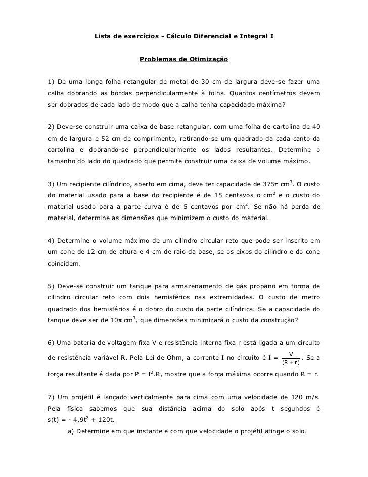 Lista de exercícios - Cálculo Diferencial e Integral I                                Problemas de Otimização1) De uma lon...