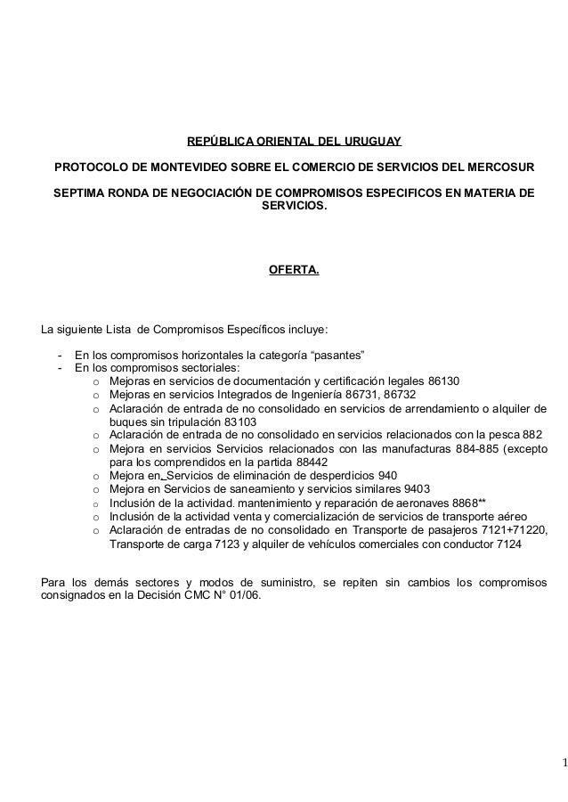 REPÚBLICA ORIENTAL DEL URUGUAY  PROTOCOLO DE MONTEVIDEO SOBRE EL COMERCIO DE SERVICIOS DEL MERCOSUR  SEPTIMA RONDA DE NEGO...