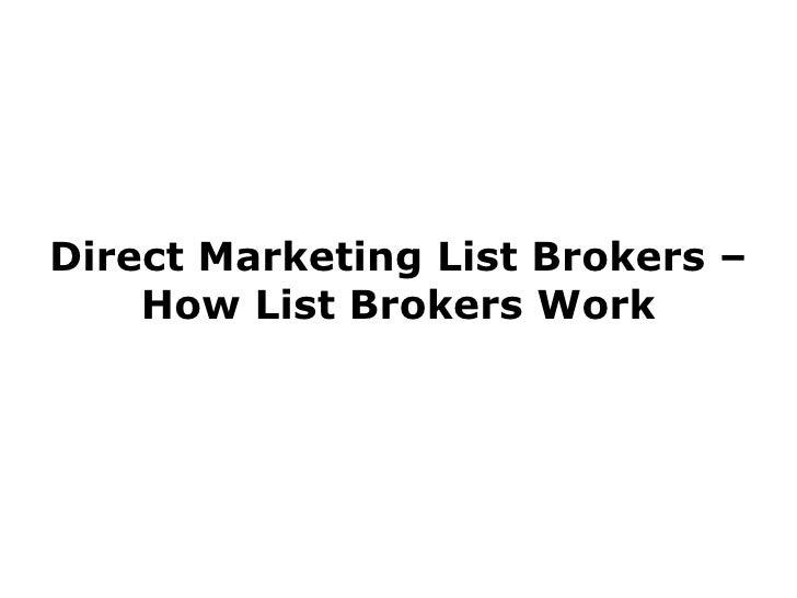 Direct Marketing List Brokers – How List Brokers Work
