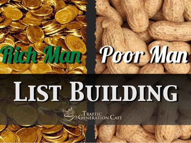 Rich Man Poor Man List Building