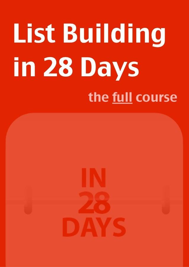 List Buildingin 28 Days       the full course   !                1