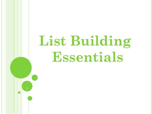 1 List Building Essentials