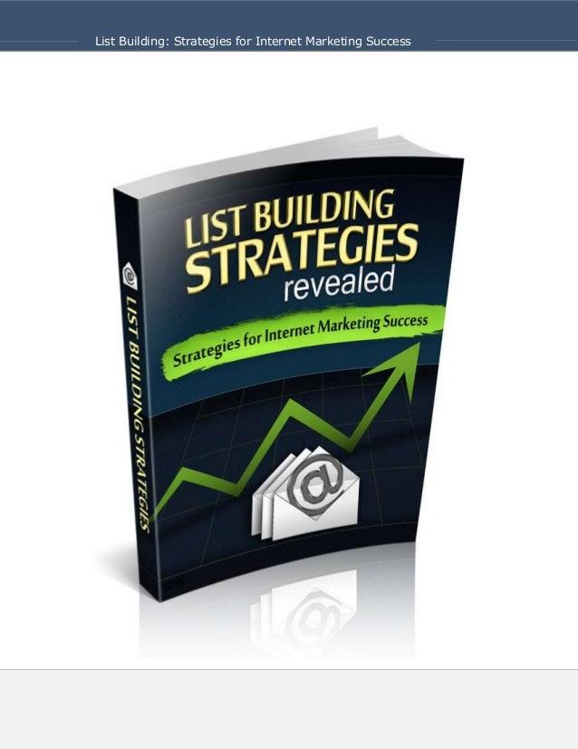 List Building: Strategies for Internet Marketing Success1