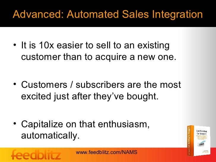 Advanced: Automated Sales Integration• It is 10x easier to sell to an existing  customer than to acquire a new one.• Custo...