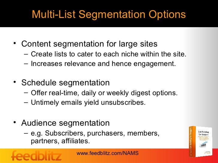 Multi-List Segmentation Options• Content segmentation for large sites  – Create lists to cater to each niche within the si...