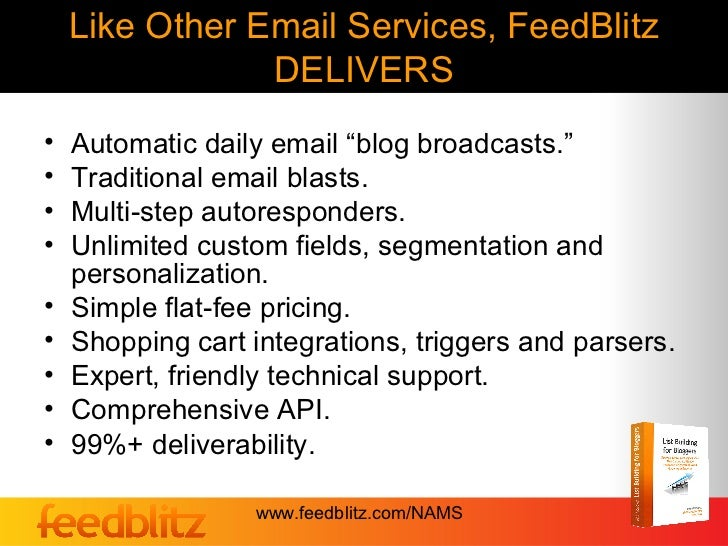 """Like Other Email Services, FeedBlitz                DELIVERS•   Automatic daily email """"blog broadcasts.""""•   Traditional em..."""
