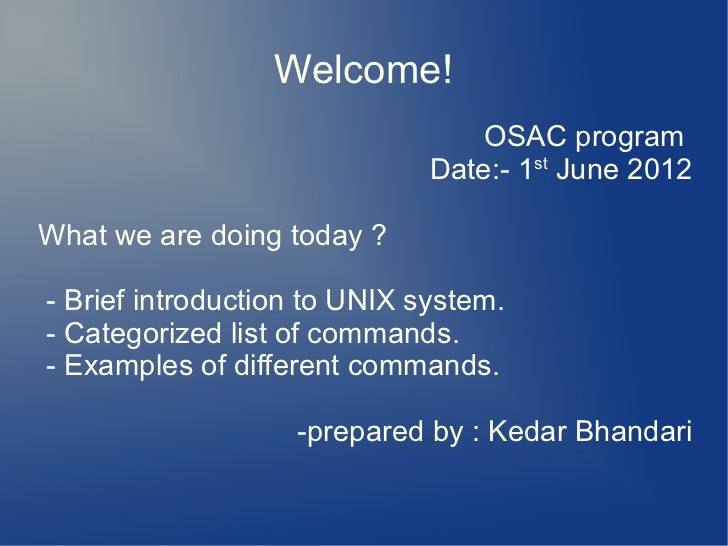 Welcome!                                  OSAC program                              Date:- 1st June 2012What we are doing ...