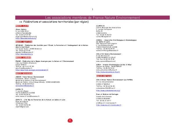 1 Les associations membres de France Nature Environnement  Fédérations et associations territoriales (par région) RREEGGI...