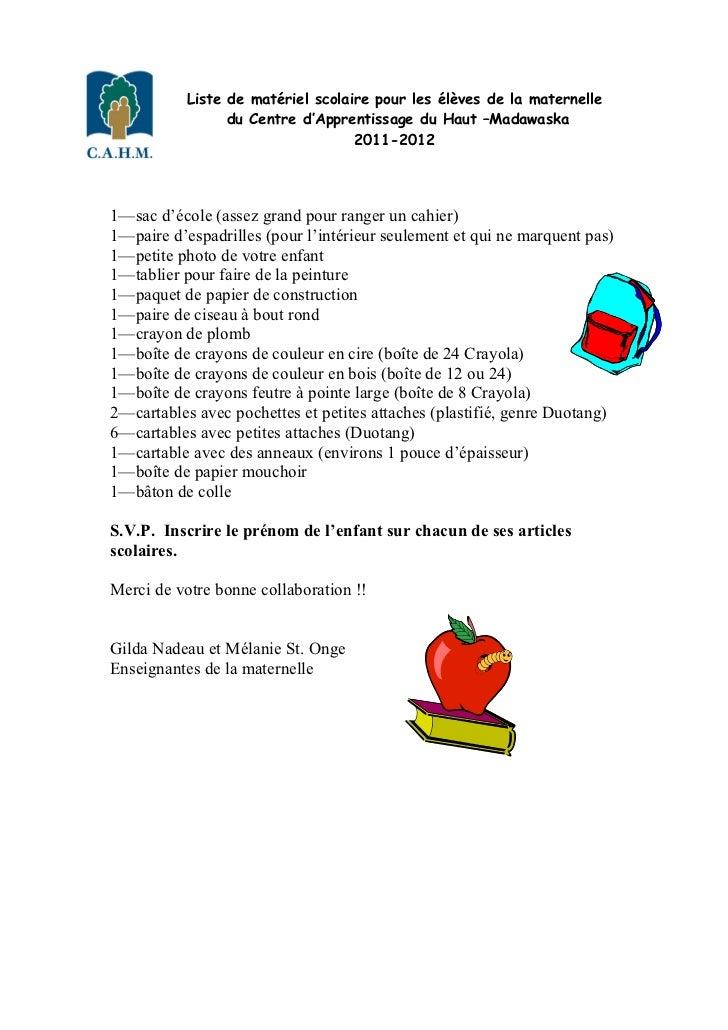 Liste de matériel scolaire pour les élèves de la maternelle                 du Centre d'Apprentissage du Haut –Madawaska  ...