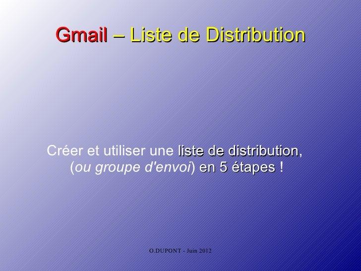Gmail – Liste de DistributionCréer et utiliser une liste de distribution,                               distribution   (ou...