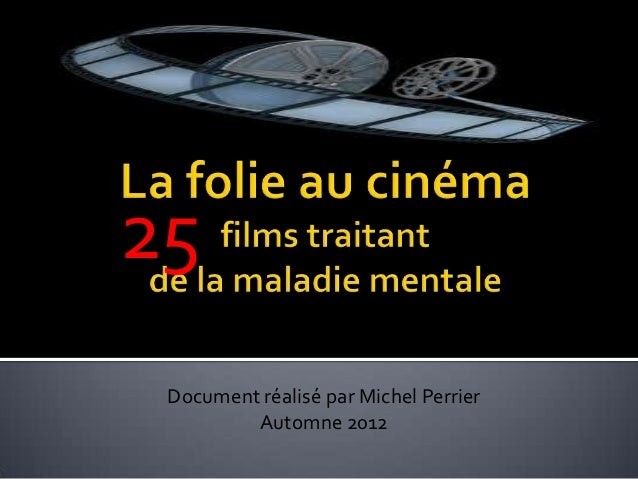 25 Document réalisé par Michel Perrier         Automne 2012