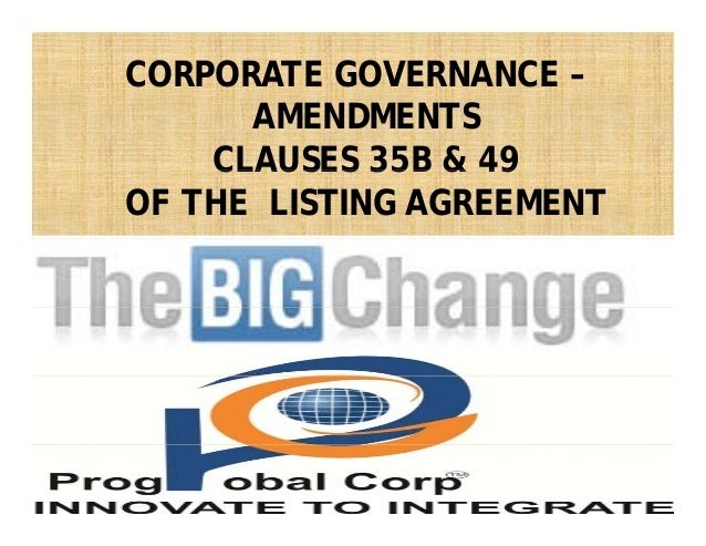 CORPORATE GOVERNANCE – AMENDMENTS CLAUSES 35B & 49CLAUSES 35B & 49 OF THE LISTING AGREEMENT