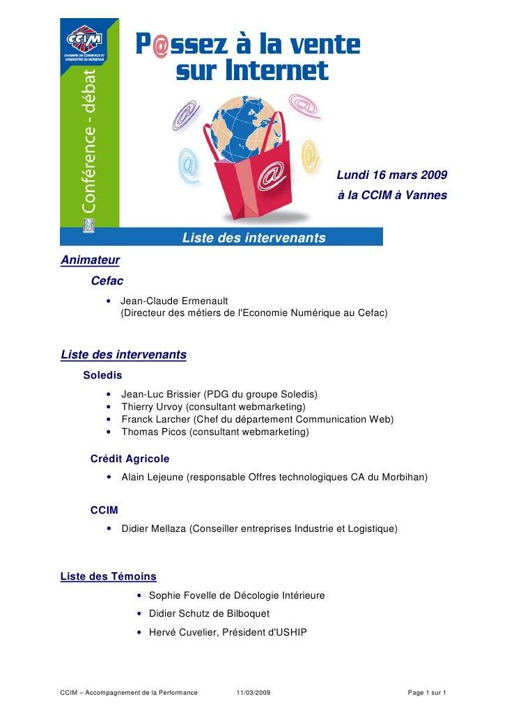 Lundi 16 mars 2009                                                                   à la CCIM à Vannes                   ...