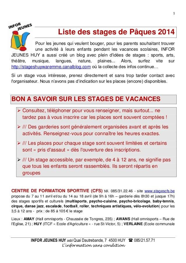 1 INFOR JEUNES HUY asbl Quai Dautrebande, 7 4500 HUY  085/21.57.71 L'information sans condition Liste des stages de Pâque...