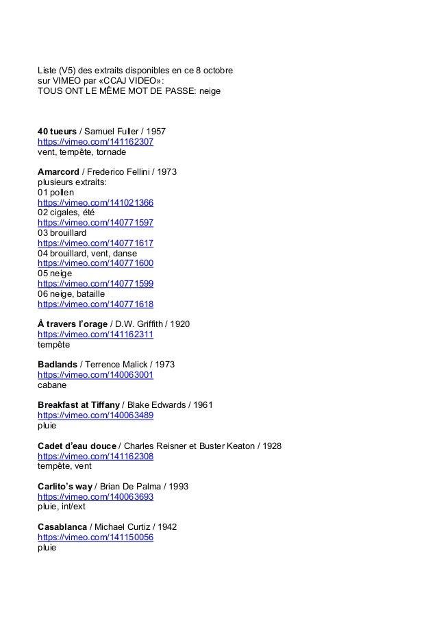 Liste (V5) des extraits disponibles en ce 8 octobre sur VIMEO par «CCAJ VIDEO»: TOUS ONT LE MÊME MOT DE PASSE: neige 40 tu...