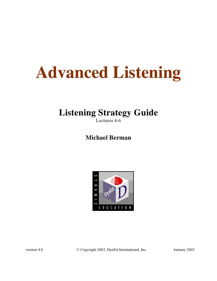 Advanced Listening              Listening Strategy Guide                             Lectures 4-6                       Mi...