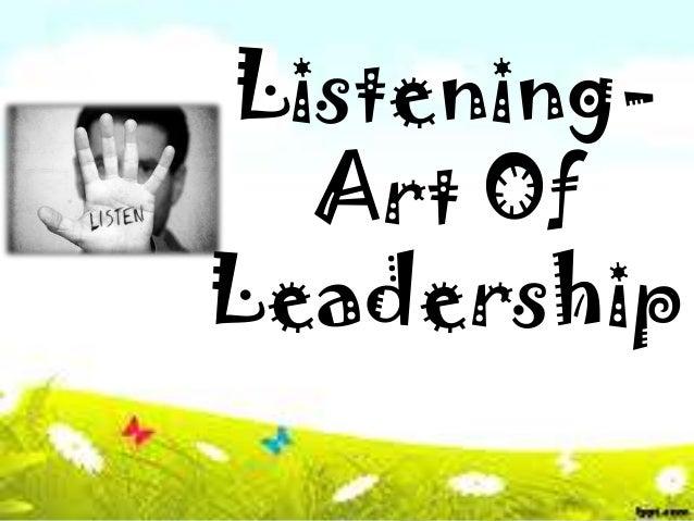 ListeningArt Of Leadership