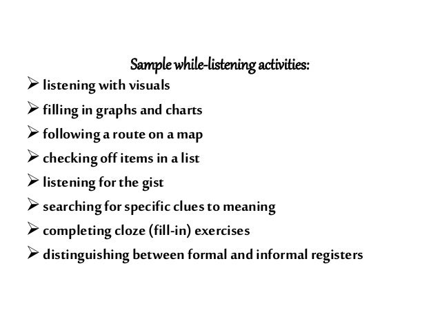 Before-Listening Strategies 1. Connect Help yourself better understand a listening assignment by thinking of things you al...