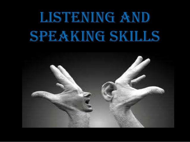LISTENING ANDSPEAKING SKILLS