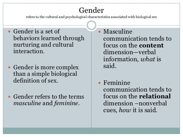 gender differences in communication Free essay: gender differences in communication every race, culture, civilization, and society on this planet shares two things in common: the presence of.