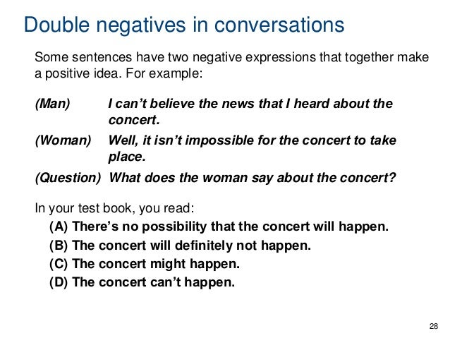 double negative essay Double negatives often amount to much confusion– not because of misconstrued usage like lay and lie or affect and effect, but because of misplaced meaning like dangling participles , double negatives create ambiguity within a statement, potentially confusing the reader.