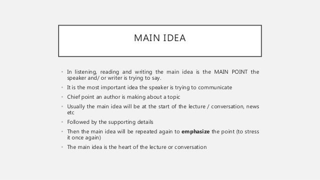 Listening for main idea and supporting details – Main Idea Supporting Details Worksheets