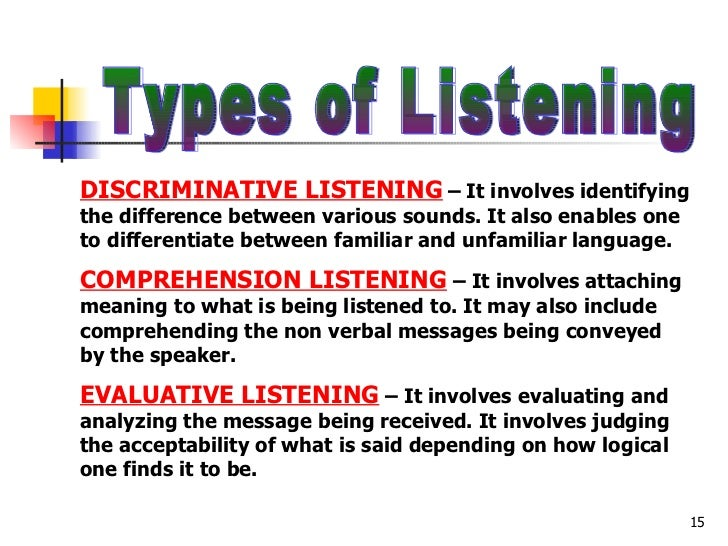 listening skills 15 types of listening discriminative
