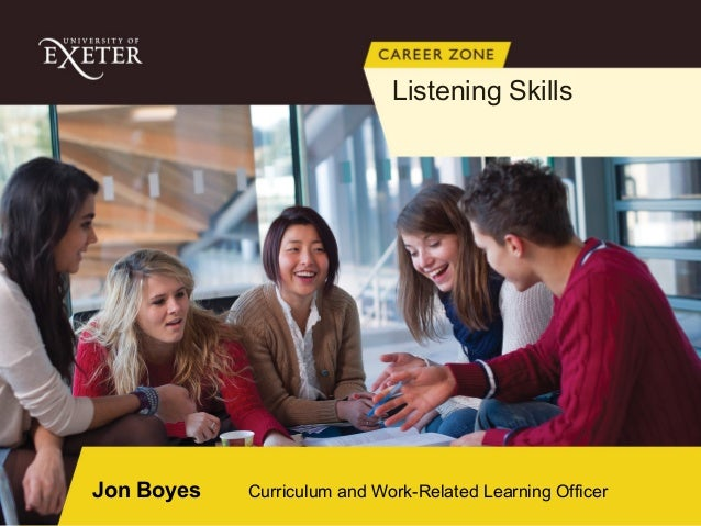 Jon Boyes Curriculum and Work-Related Learning Officer Listening Skills