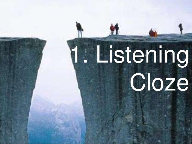 1. Listening Cloze