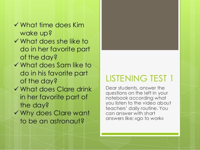  What time does Kim wake up?  What does she like to do in her favorite part of the day?  What does Sam like to do in hi...