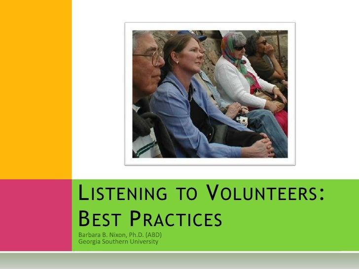 LISTENING TO VOLUNTEERS: BEST PRACTICES