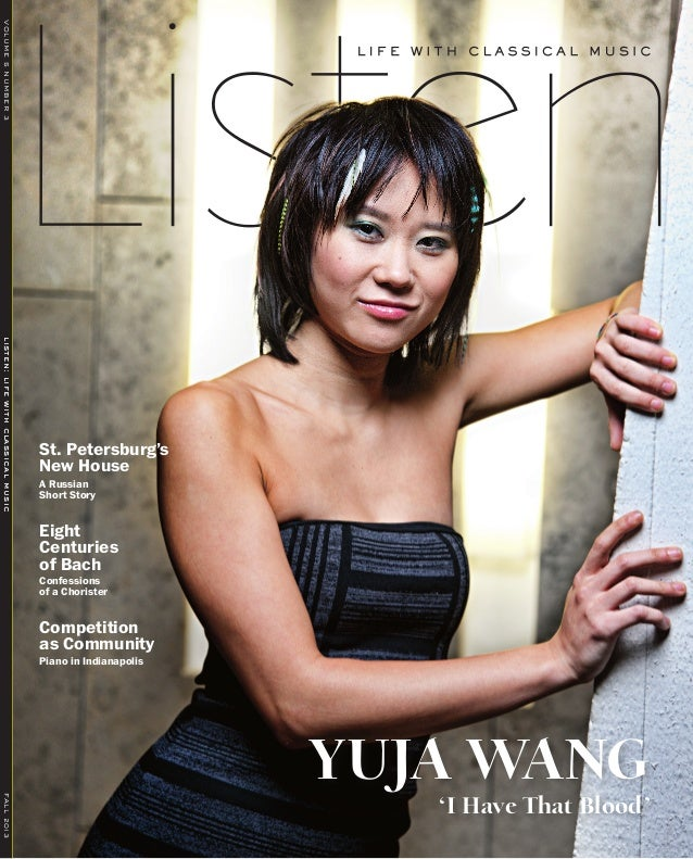 Exclusive Interviews Pictures More: Listen Magazine Exclusive Interview With Yuja Wang