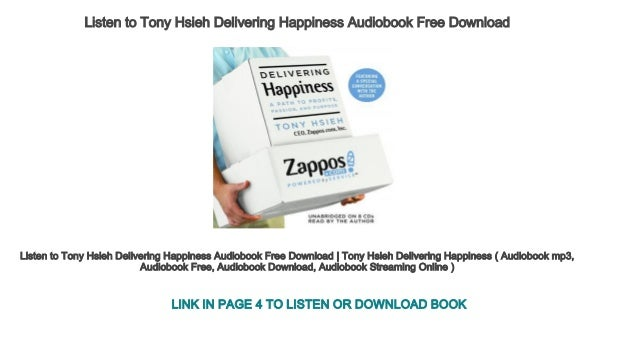 Delivering happiness audiobook download free mp3 online streaming   d….