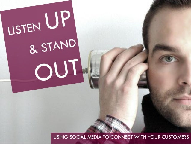 USING SOCIAL MEDIA TO CONNECT WITH YOUR CUSTOMERS