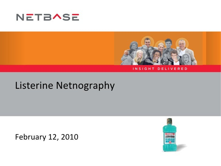 Listerine Netnography February 12, 2010