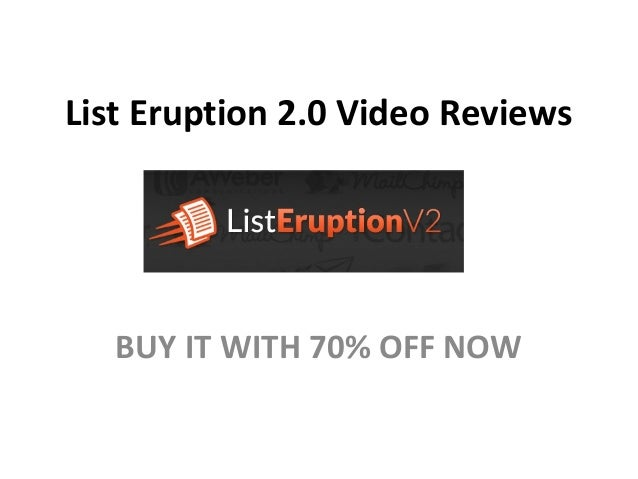 List Eruption 2.0 Video ReviewsBUY IT WITH 70% OFF NOW