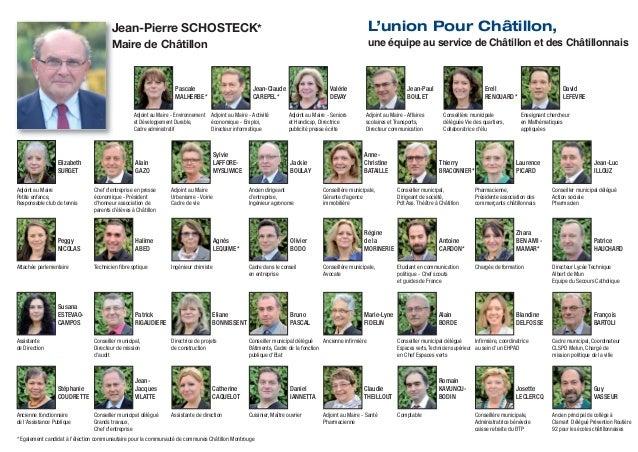 Jean-Pierre SCHOSTECK*  L'union Pour Châtillon,  Maire de Châtillon  une équipe au service de Châtillon et des Châtillonna...