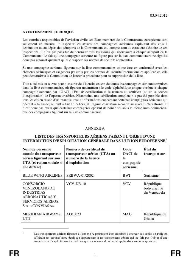 03.04.2012     AVERTISSEMENT JURIDIQUE     Les autorités responsables de l'aviation civile des États membres de la Communa...