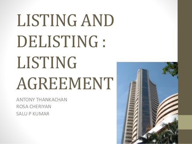 listing and delisting of securities A ppt on listing of company shares on bse & nse and delisting.