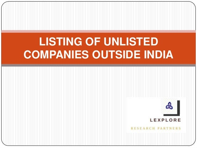 LISTING OF UNLISTED COMPANIES OUTSIDE INDIA