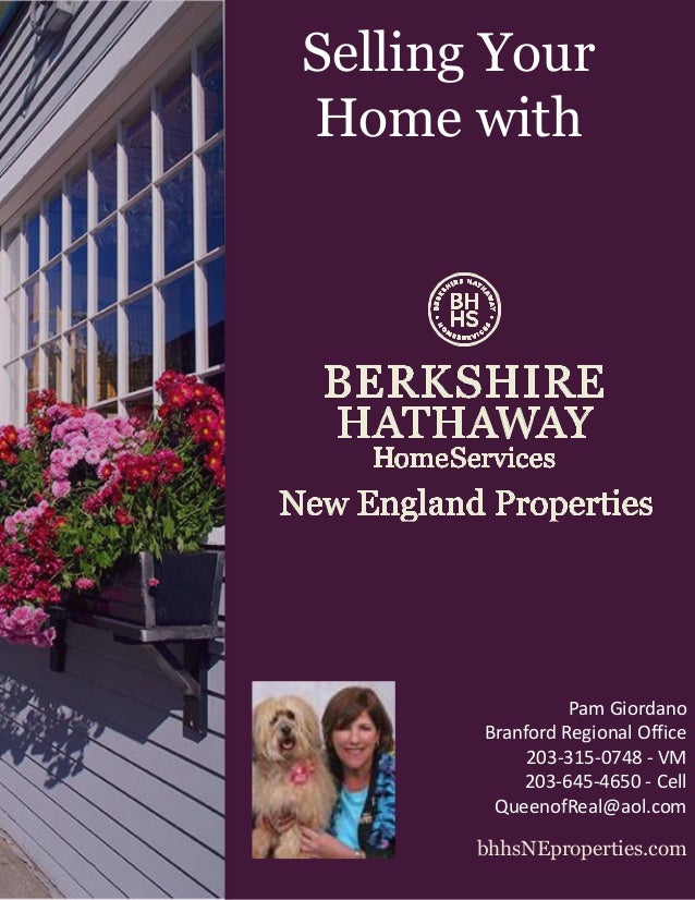 Selling Your Home with  Pam Giordano Branford Regional Office 203-315-0748 - VM 203-645-4650 - Cell QueenofReal@aol.com bh...