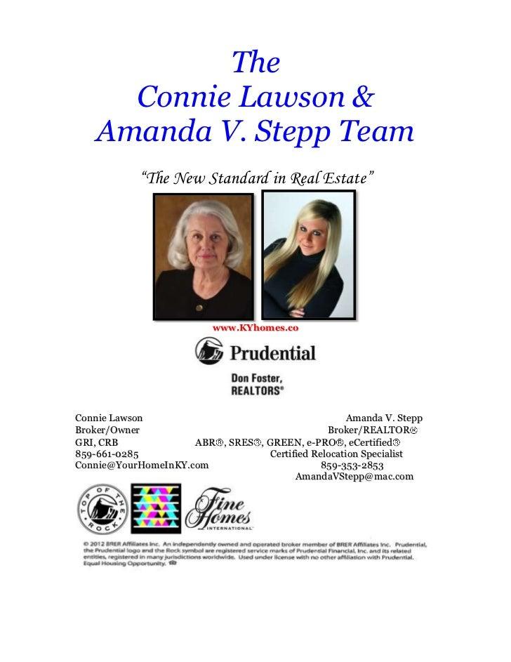 "The      Connie Lawson &    Amanda V. Stepp Team            ""The New Standard in Real Estate""                          www..."
