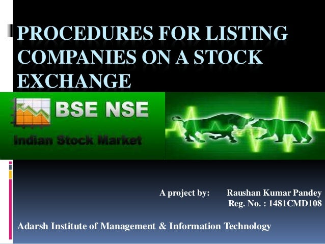 Listing Procedures For Companies On A Stock Exchange
