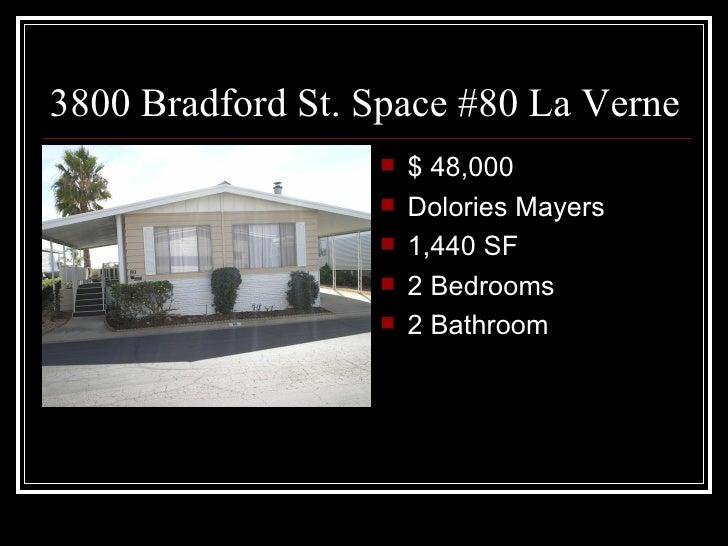 3800 Bradford St. Space #80 La Verne                     $ 48,000                     Dolories Mayers                  ...