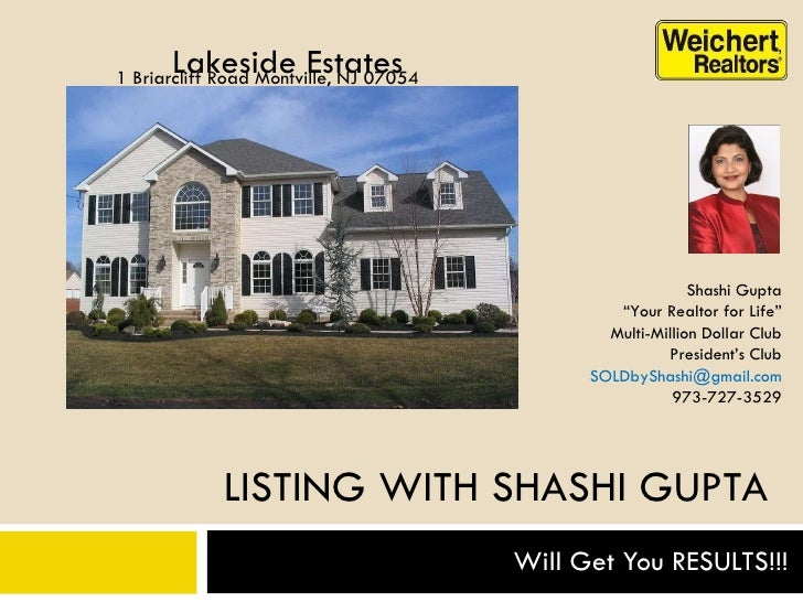 """LISTING WITH SHASHI GUPTA Will Get You RESULTS!!! 1 Briarcliff Road Montville, NJ 07054 Shashi Gupta """" Your Realtor for Li..."""