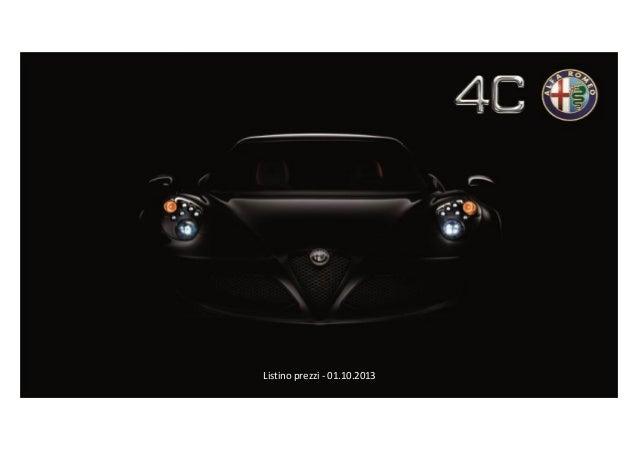 Alfa Romeo 4C Listino prezzi del 17/09/2013  Listino prezzi - 01.10.2013