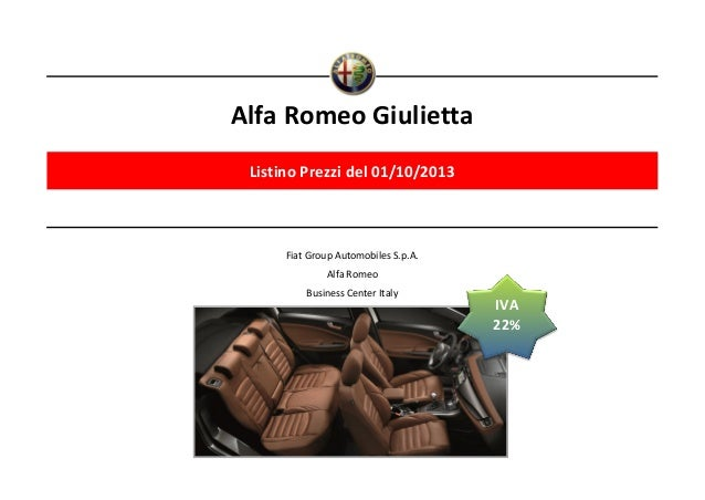 Alfa Romeo Giulietta Listino Prezzi del 01/10/2013  Fiat Group Automobiles S.p.A. Alfa Romeo Business Center Italy  IVA 22...
